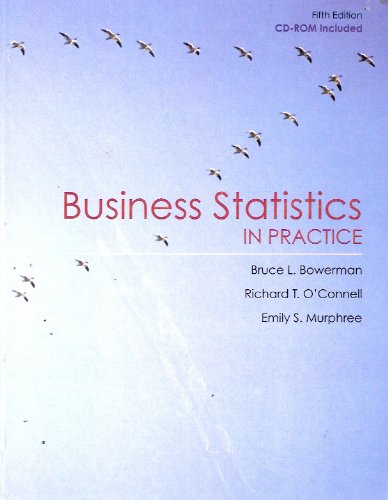 Business Statistics in Practice 5th 2009 9780073373591 Front Cover