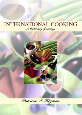International Cooking A Culinary Journey  2003 edition cover