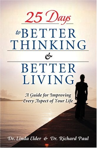 25 Days to Better Thinking and Better Living A Guide for Improving Every Aspect of Your Life  2006 edition cover