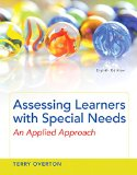 Assessing Learners With Special Needs + Enhanced Pearson Etext Access Card: An Applied Approach 8th 2015 9780133846591 Front Cover
