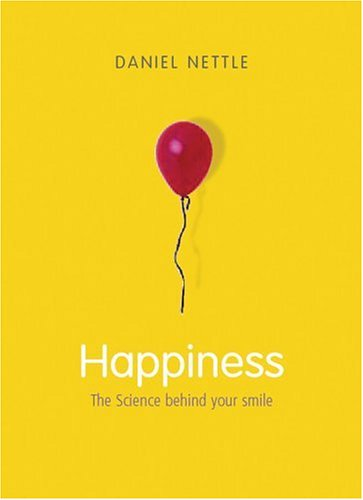 Happiness The Science Behind Your Smile  2006 edition cover