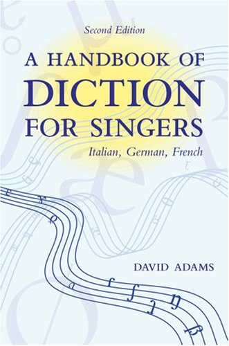 Handbook of Diction for Singers Italian, German, French 2nd 2007 edition cover