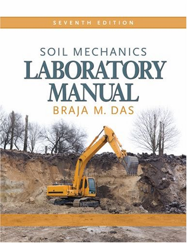 Soil Mechanics  7th 2009 (Lab Manual) edition cover