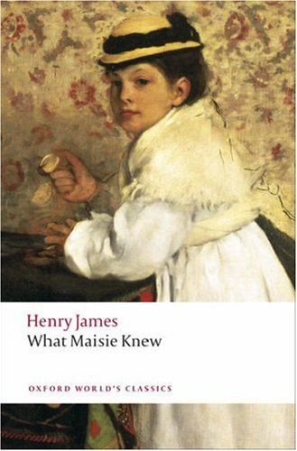 What Maisie Knew  2nd 1998 edition cover