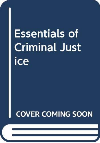 Essentials of Criminal Justice  N/A 9780314045591 Front Cover
