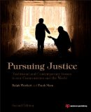 Pursuing Justice Traditional and Contemporary Issues in Our Communities and the World 2nd 2014 (Revised) edition cover