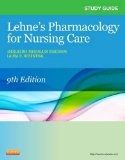 Study Guide for Lehne's Pharmacology for Nursing Care  9th 2015 edition cover