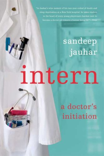 Intern A Doctor's Initiation N/A edition cover