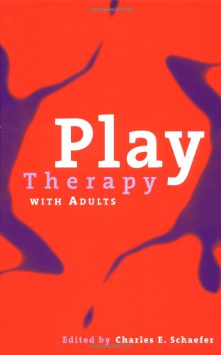 Play Therapy with Adults   2003 edition cover