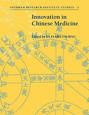 Innovation in Chinese Medicine   2010 9780521182591 Front Cover