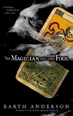 Magician and the Fool A Novel  2008 9780553383591 Front Cover