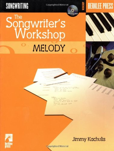 Songwriter's Workshop Melody N/A 9780634026591 Front Cover