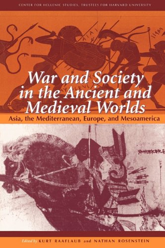 War and Society in the Ancient and Medieval Worlds Asia, the Mediterranean, Europe, and Mesoamerica  1999 edition cover