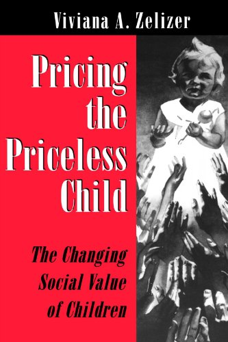 Pricing the Priceless Child The Changing Social Value of Children  1994 (Revised) edition cover