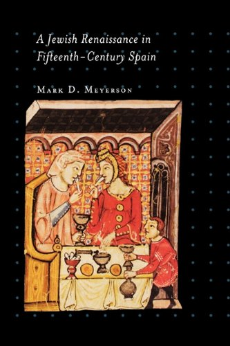 Jewish Renaissance in Fifteenth-Century Spain   2004 edition cover