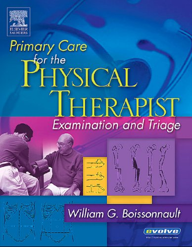 Primary Care for the Physical Therapist Examination and Triage  2004 edition cover