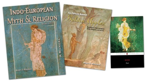 To Fetch Some Golden Apples Readings in Indo-European Myth, Religion, and Society 2nd (Revised) 9780757521591 Front Cover