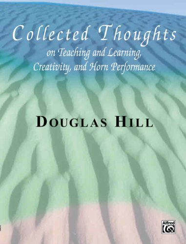 Collected Thoughts on Teaching and Learning, Creativity and Horn Performance Softcover Book  2001 edition cover