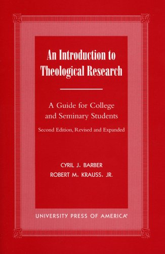 Introduction to Theological Research A Guide for College and Seminary Students 2nd 2000 (Revised) edition cover