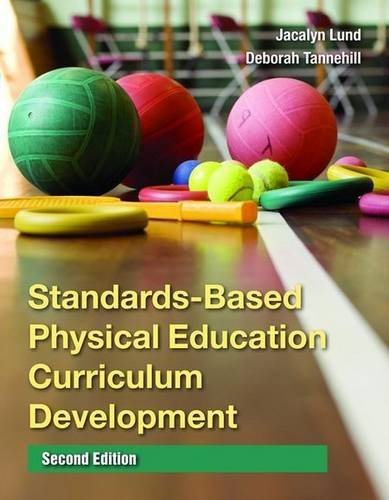 Standards-Based Physical Education Curriculum Development  2nd 2010 (Revised) edition cover