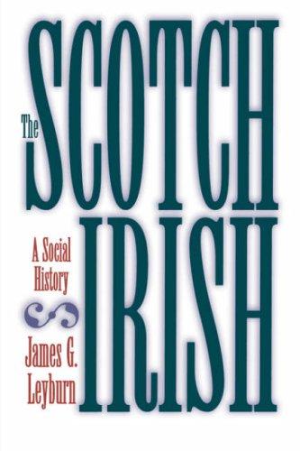 Scotch-Irish A Social History  1989 (Reprint) edition cover