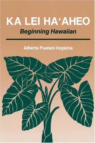 Ka Lei Ha'aheo Beginning Hawaiian  1992 edition cover