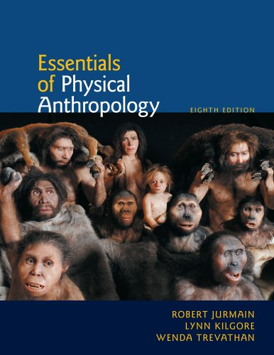 Essentials of Physical Anthropology  8th 2011 edition cover