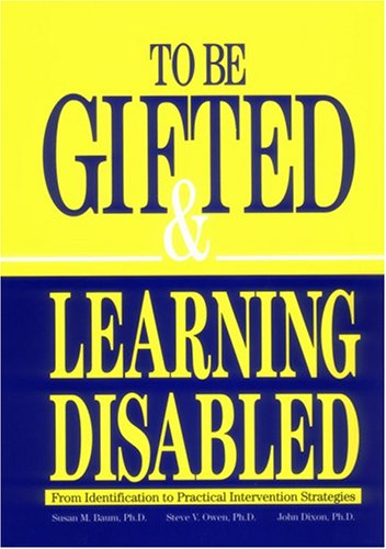 To Be Gifted and Learning Disabled : From Identification to Practical Intervention Strategies 1st 1991 edition cover