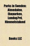 Parks in Sweden Almedalen, Ekoparken, Lundag�rd, Himmelstalund N/A edition cover