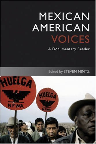 Mexican American Voices A Documentary Reader 2nd 2009 edition cover