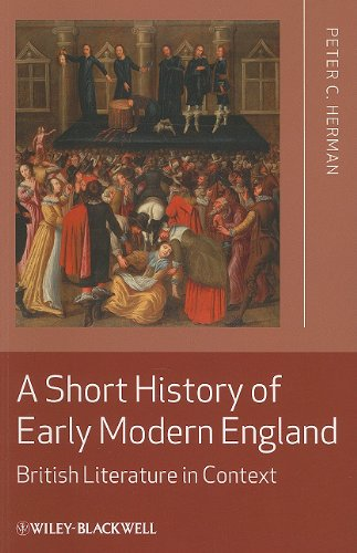 Short History of Early Modern England British Literature in Context  2011 edition cover
