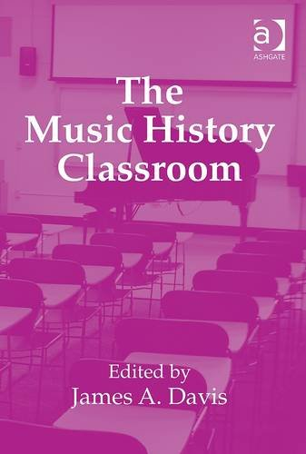 Music History Classroom   2013 edition cover
