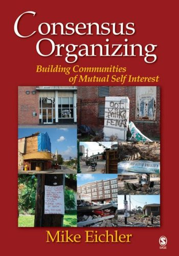 Consensus Organizing Building Communities of Mutual Self Interest  2007 9781412926591 Front Cover
