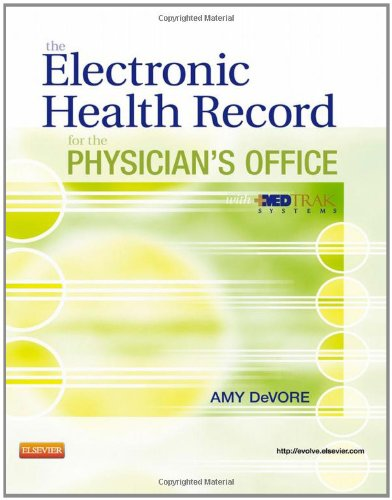 Electronic Health Record for the Physician's Office with MedTrak Systems   2012 edition cover