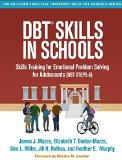 DBT Skills in Schools Skills Training for Emotional Problem Solving for Adolescents (DBT Steps-A)  2016 9781462525591 Front Cover