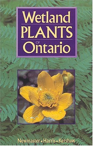 Wetland Plants of Ontario  Revised  9781551050591 Front Cover