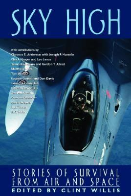 Sky High Stories of Survivial from Air and Space  2003 9781560254591 Front Cover