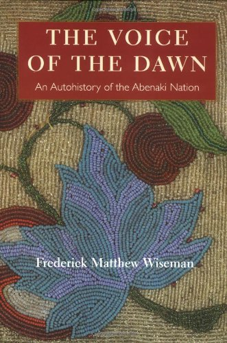Voice of the Dawn An Autohistory of the Abenaki Nation  2001 edition cover