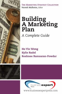 Building a Marketing Plan A Complete Guide N/A 9781606491591 Front Cover