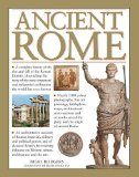 Ancient Rome A Complete History of the Rise and Fall of the Roman Empire, Chronicling the Story of the Most Important and Influential Civilization the World Has Ever Known  2013 edition cover