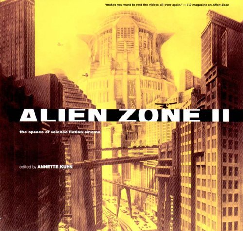 Alien Zone II The Spaces of Science Fiction Cinema  1999 9781859842591 Front Cover