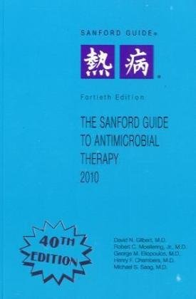 Sanford Guide to Antimicrobial Therapy, 2010:  2010 edition cover