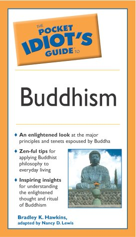 Pocket Idiot's Guide to Buddhism   2003 9780028644592 Front Cover
