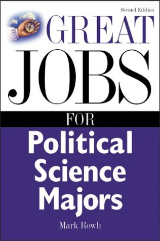 Great Jobs for Political Science Majors  2nd 2004 (Revised) edition cover