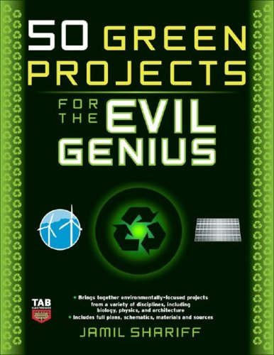 50 Green Projects for the Evil Genius   2009 9780071549592 Front Cover