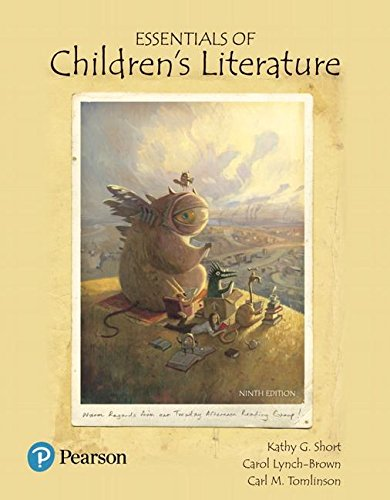 Essentials of Children's Literature:   2017 9780134532592 Front Cover