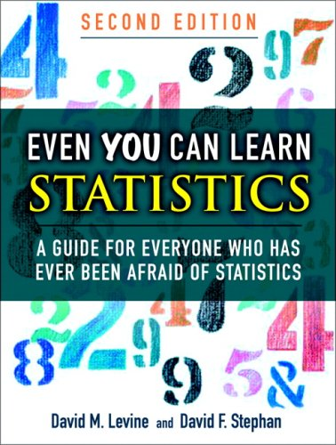 Even You Can Learn Statistics A Guide for Everyone Who Has Ever Been Afraid of Statistics 2nd 2010 edition cover