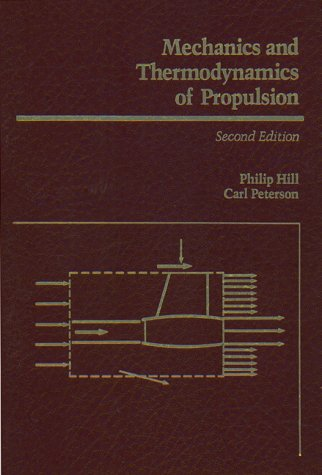 Mechanics and Thermodynamics of Propulsion  2nd 1992 (Revised) edition cover