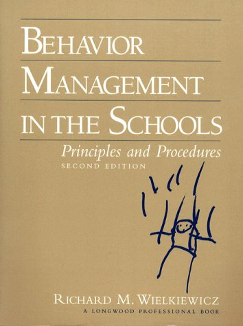 Behavior Management in the Schools Principles and Procedures 2nd 1995 (Revised) edition cover