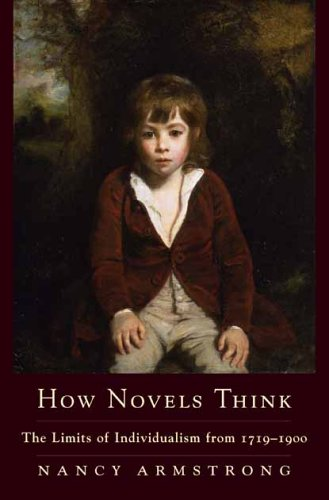 How Novels Think The Limits of Individualism From 1719-1900  2006 edition cover